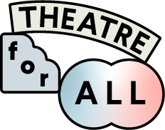 THEATRE for ALL トップページへ